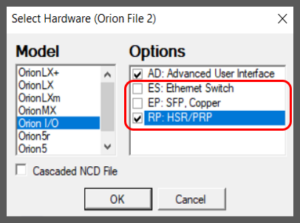 Selections for new Orion IO PRP-HSR network options in NCD 3.37
